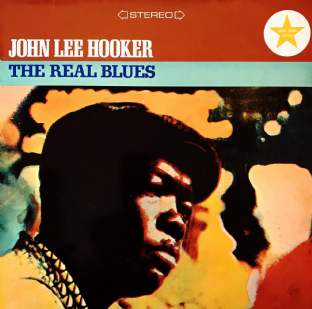 John Lee Hooker ‎- The Real Blues (LP) (EX/VG-)